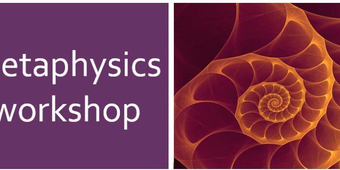 Metaphysics Workshop